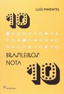 10 brasileiros nota 10