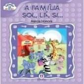 A família Sol, lá, si
