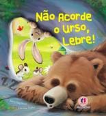 Não acorde o urso, Lebre