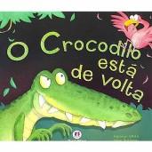 O crocodilo está de volta