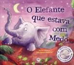 O elefante que estava com medo