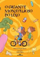 O gigante monstruoso do lixo