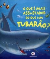 O que é mais assustador do que um tubarão