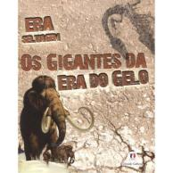 Os gigantes da era do gelo