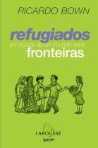 Refugiados em busca de um mundo sem fronteiras
