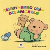 Ursinho brincalhão diz amarelo