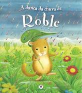 A dança da chuva de Roble