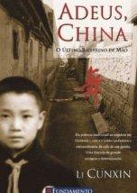 Adeus, China