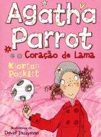 Agatha Parrot e o coração de lama