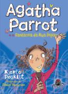 Agatha Parrot er o fantasma da rua impar