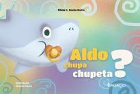 Aldo chupa chupeta