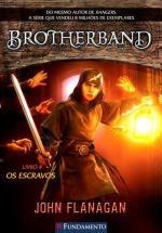 Brotherband 4 - os escravos