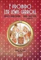É proibido ler Lewis Carrol
