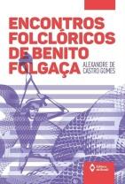 Encontros folclóricos de Benito Folgaça