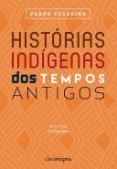 Histórias indigenas dos tempos antigos