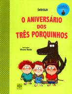 O aniversário dos três porquinhos