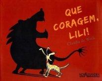 Que coragem, Lili