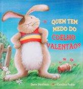 Quem tem medo do coelho valentão