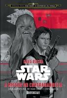 star-wars-a-missao-do-contrabandista-uma-aventura-de-han-solo-e-chewbacca