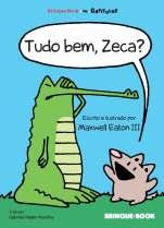 Tudo bem, Zeca