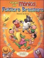Turma da Mônica - folclore brasileiro