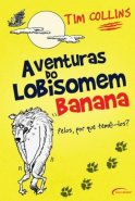 Aventura do Lobisomem banana