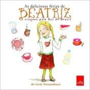 As deliciosas férias de Beatriz