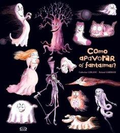 Como apavorar os fantasmas