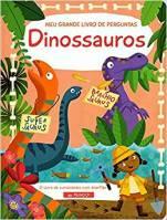 Meu grande livro de perguntas Dinossauros