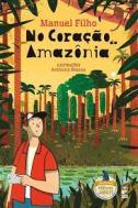 No coração da Amazônia