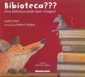 Biblioteca-uma-Biblioteca-Pode-Fazer-Milagres-Lorenz-Pauli-1822848
